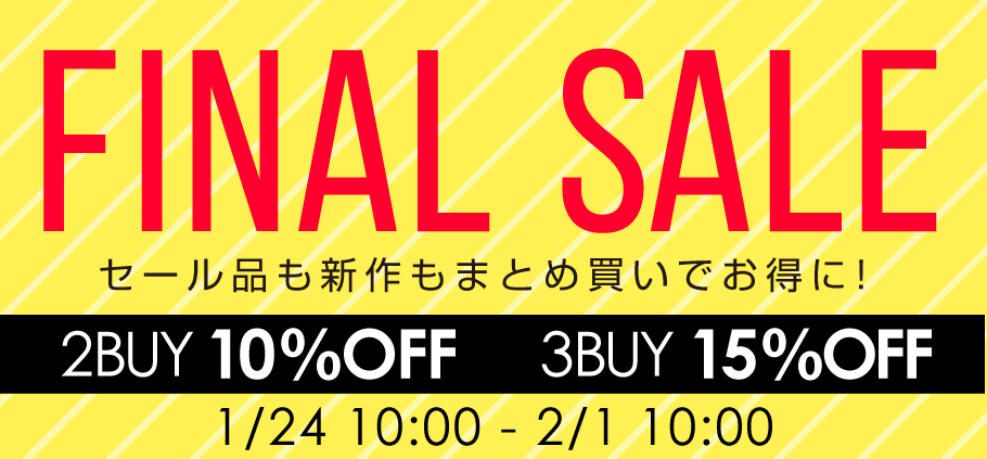 FINALSALE!2BUY10%OFF&3BUY15%OFF
